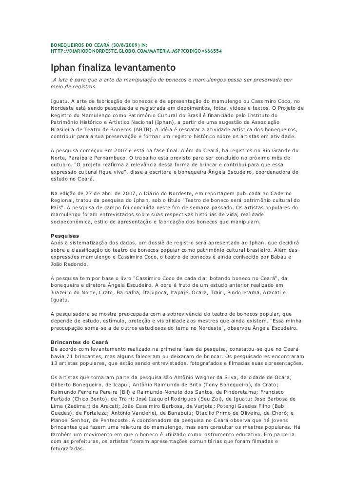 BONEQUEIROS DO CEARÁ (30/8/2009) IN:HTTP://DIARIODONORDESTE.GLOBO.COM/MATERIA.ASP?CODIGO=666554Iphan finaliza levantamento...
