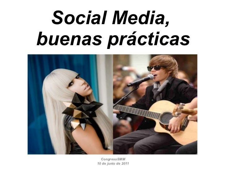 Social Media,  buenas prácticas CongresoSMM 10 de junio de 2011