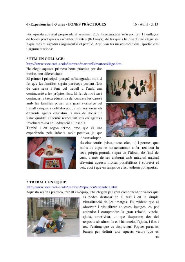 386) Experiències 0-3 anys - BONES PRÀCTIQUES 16 - Abril - 2013Per aquesta activitat proposada al seminari 2 de l'assignat...