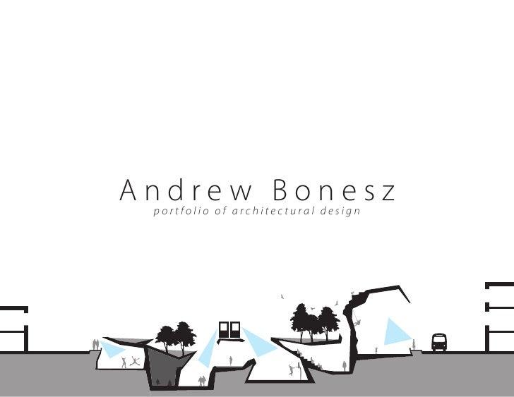 Andrew Bonesz  portfolio of architectural design