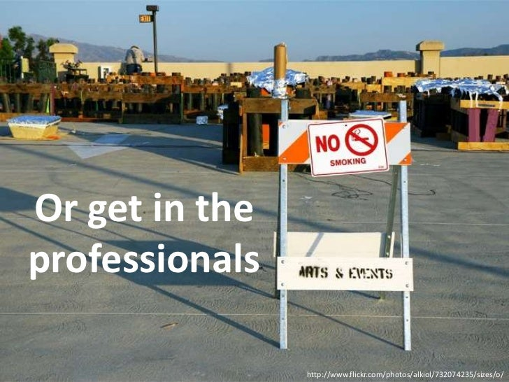 Or get in the professionals<br />http://www.flickr.com/photos/alkiol/732074235/sizes/o/<br />