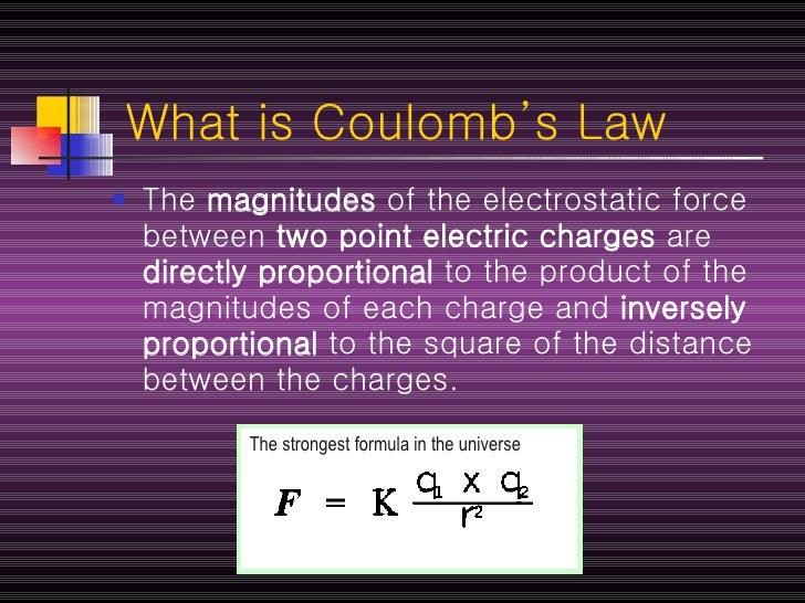 coulombs law Coulomb's law has the same mathematical form as newton's law of gravity suppose that two masses, and , are located at position vectors and the gravitational force acting on the second mass.