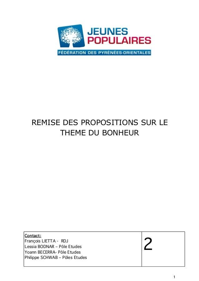 REMISE DES PROPOSITIONS SUR LE THEME DU BONHEUR Contact: François LIETTA - RDJ Lessia BODNAR – Pôle Etudes Yoann BECERRA- ...