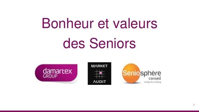 Bonheur et valeurs des Seniors 1