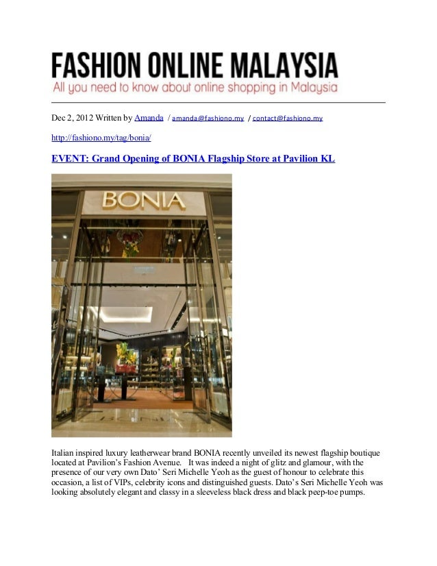 Dec 2, 2012 Written by Amanda / amanda@fashiono.my / contact@fashiono.myhttp://fashiono.my/tag/bonia/EVENT: Grand Opening ...