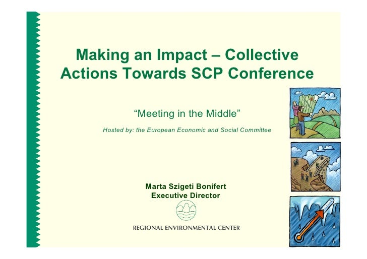 """Making an Impact – Collective Actions Towards SCP Conference                """"Meeting in the Middle""""      Hosted by: the Eu..."""
