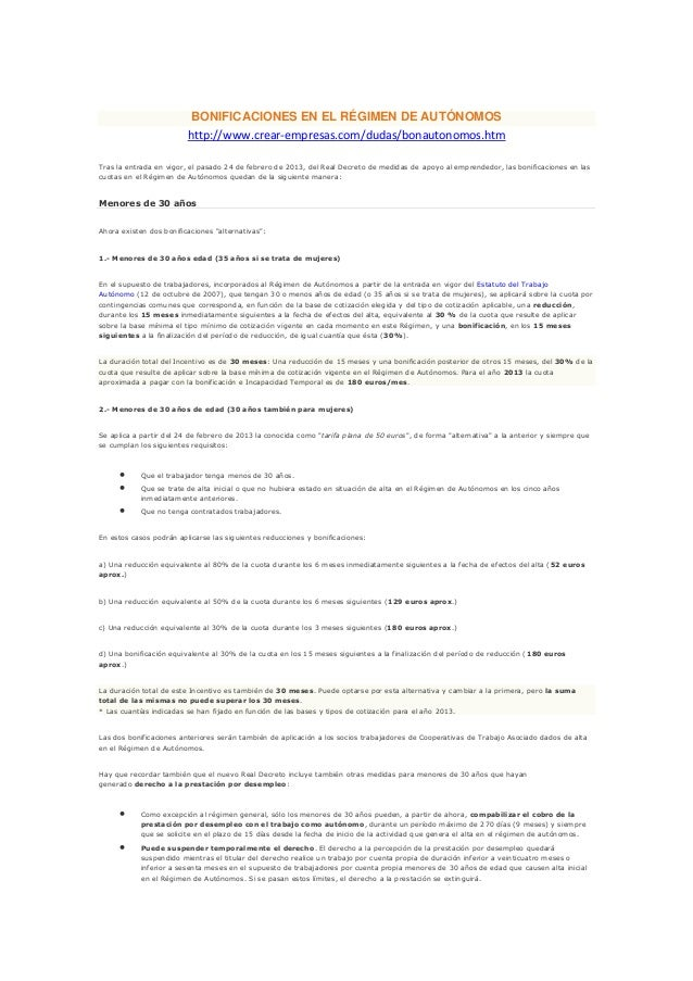 BONIFICACIONES EN EL RÉGIMEN DE AUTÓNOMOShttp://www.crear-empresas.com/dudas/bonautonomos.htmTras la entrada en vigor, el ...
