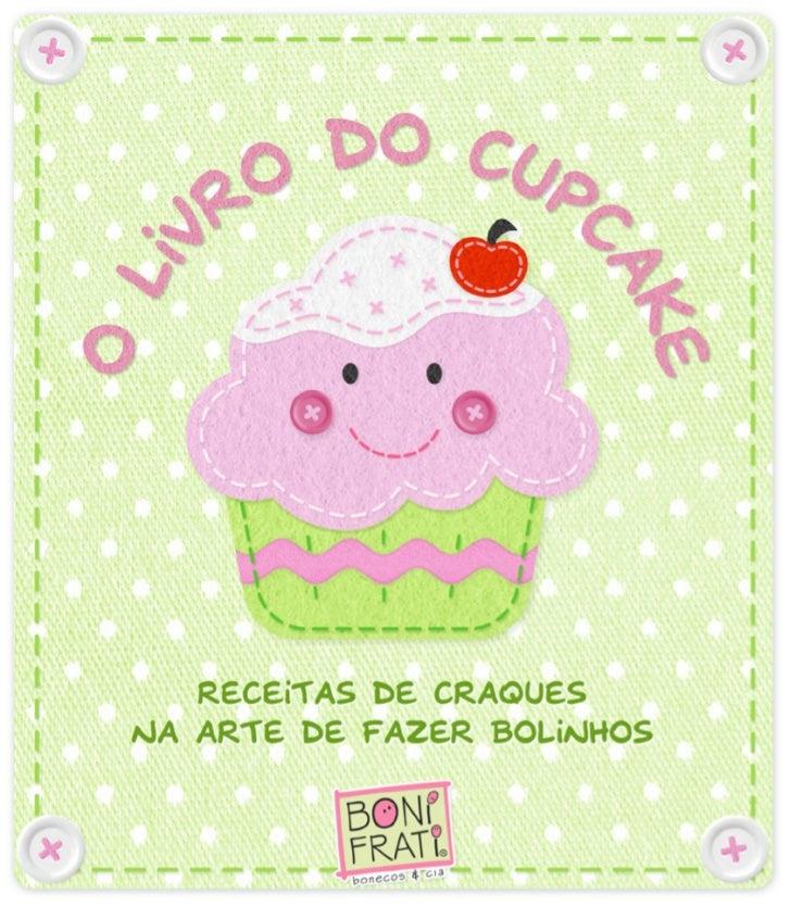 Cupcake Coração Caipira               04Cupcake da Copa                       06Cupcake de Aniversário                08Cu...