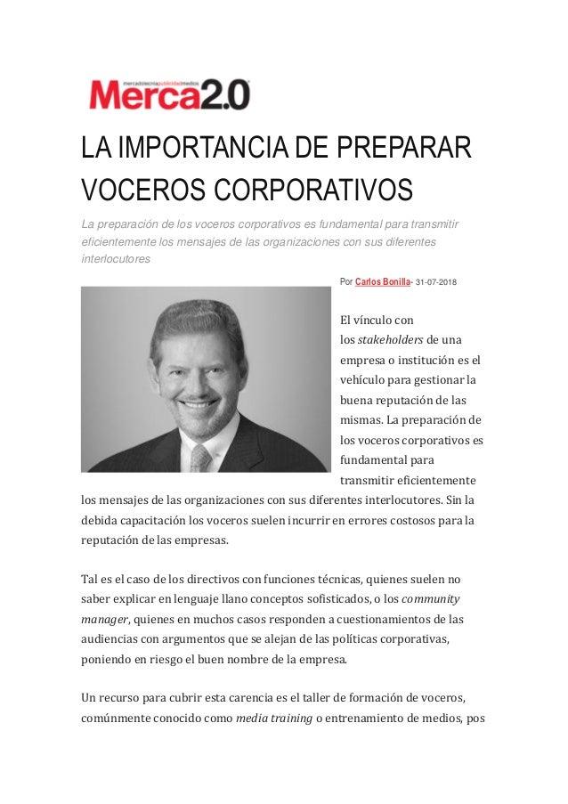 LA IMPORTANCIA DE PREPARAR VOCEROS CORPORATIVOS La preparaci�n de los voceros corporativos es fundamental para transmitir ...