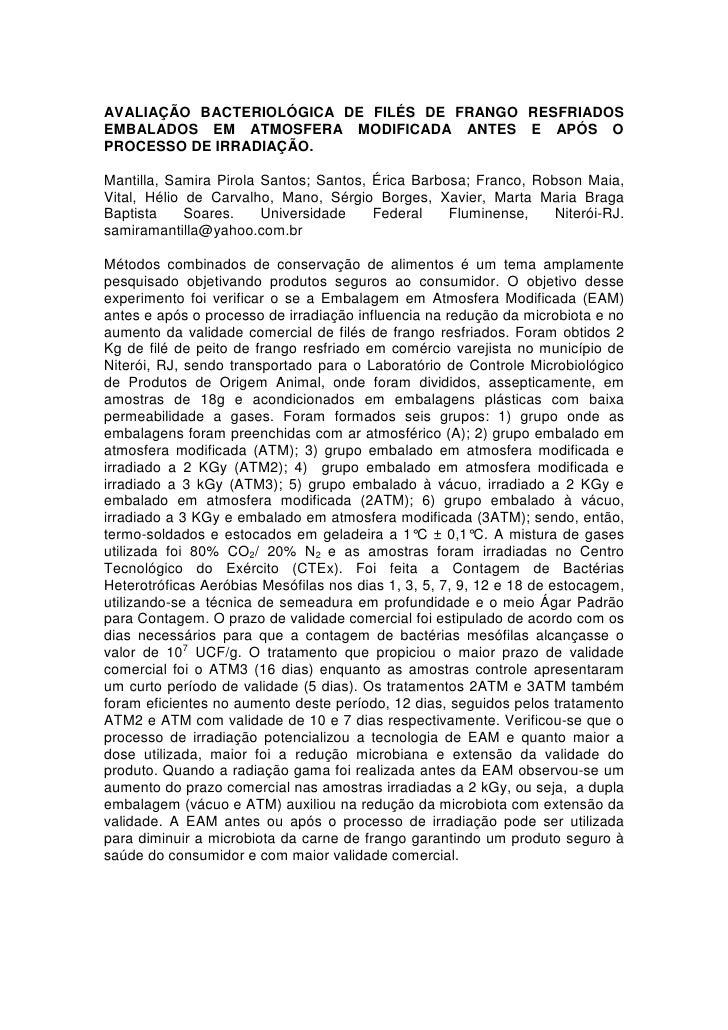 AVALIAÇÃO BACTERIOLÓGICA DE FILÉS DE FRANGO RESFRIADOS EMBALADOS EM ATMOSFERA MODIFICADA ANTES E APÓS O PROCESSO DE IRRADI...