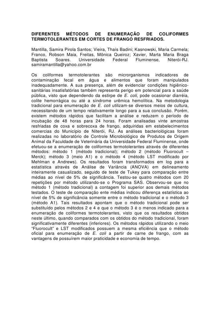 DIFERENTES MÉTODOS DE ENUMERAÇÃO DE COLIFORMES TERMOTOLERANTES EM CORTES DE FRANGO RESFRIADOS.  Mantilla, Samira Pirola Sa...