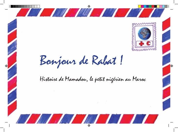 Bonjour de Rabat !Histoire de Mamadou, le petit nigérien au Maroc