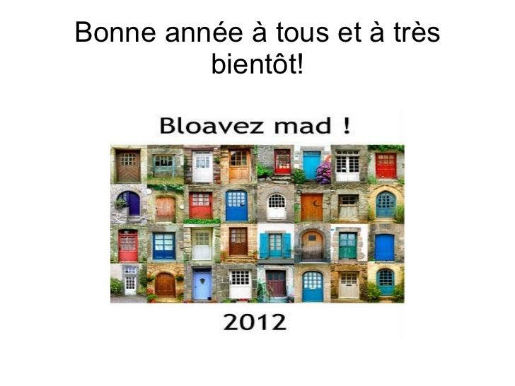 Bonne année à tous et à très bientôt!