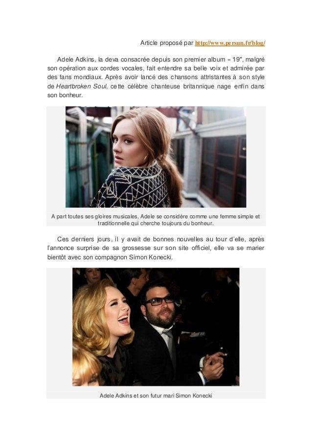 Article proposé par http://www.persun.fr/blog/   Adele Adkins, la deva consacrée depuis son premier alb um « 19″, malgréso...