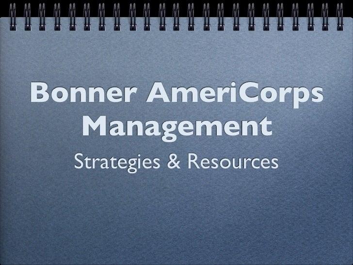 Bonner AmeriCorps   Management  Strategies & Resources