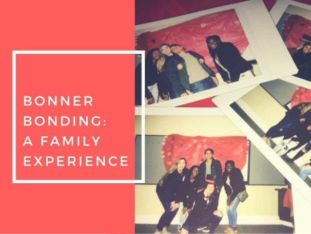 Bonner bonding  a famaily experience