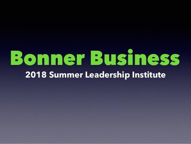Bonner Business 2018 Summer Leadership Institute