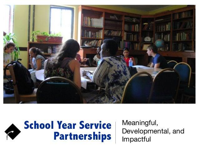 School Year Service Partnerships Meaningful, Developmental, and Impactful