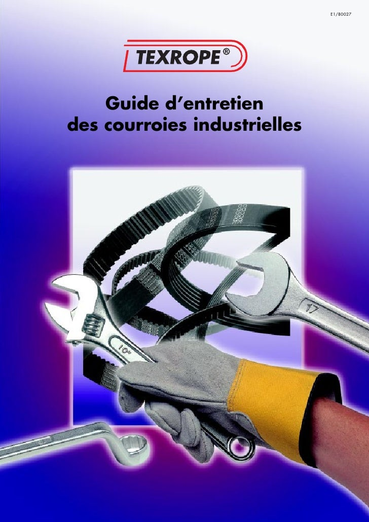 E1/80027    Guide d'entretiendes courroies industrielles