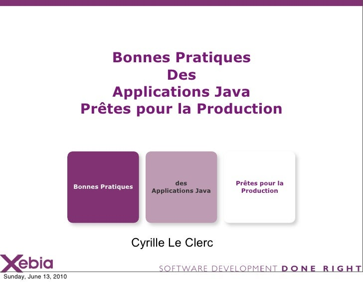 Bonnes Pratiques                                     Des                              Applications Java                   ...