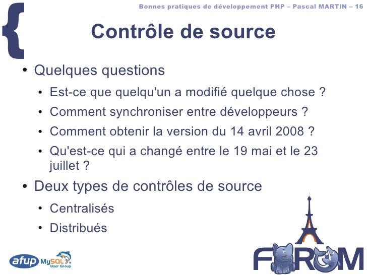 {                        Bonnes pratiques de développement PHP – Pascal MARTIN – 16                   Contrôle de source ●...