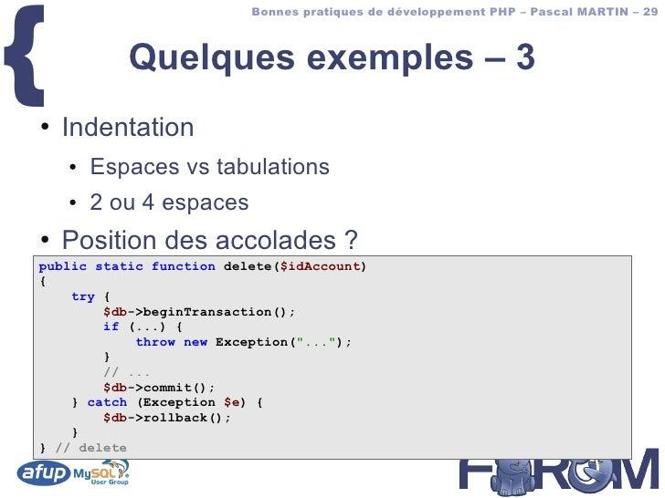 {                           Bonnes pratiques de développement PHP – Pascal MARTIN – 29               Quelques exemples – 3...