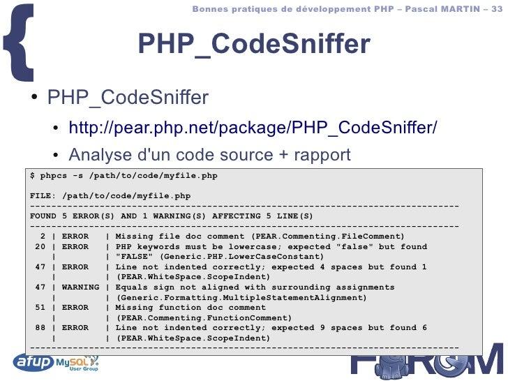 {                               Bonnes pratiques de développement PHP – Pascal MARTIN – 33                       PHP_CodeS...