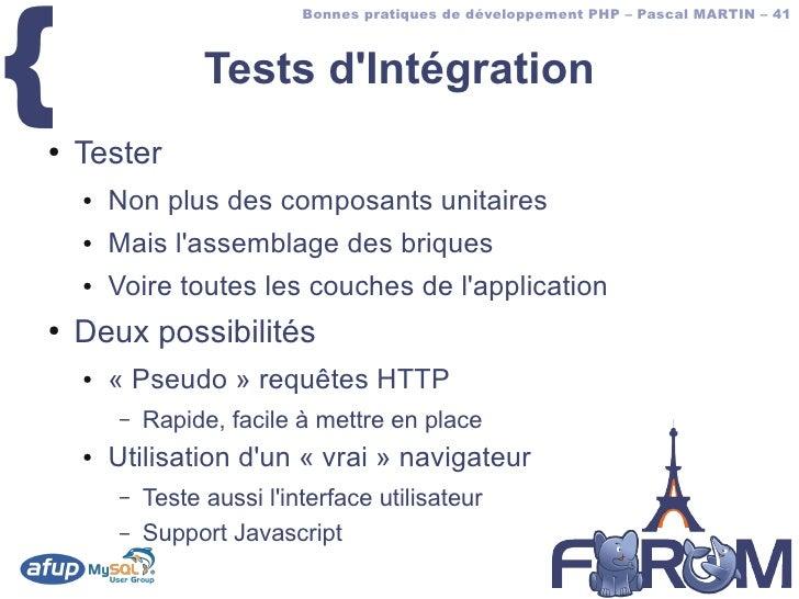 {                             Bonnes pratiques de développement PHP – Pascal MARTIN – 41                      Tests d'Inté...