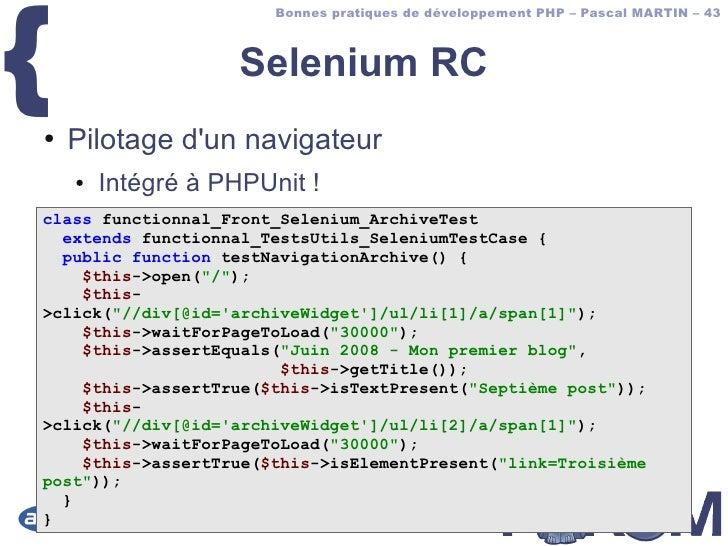{                        Bonnes pratiques de développement PHP – Pascal MARTIN – 43                        Selenium RC ●  ...