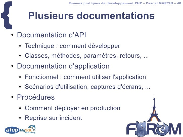 {                         Bonnes pratiques de développement PHP – Pascal MARTIN – 48             Plusieurs documentations ...