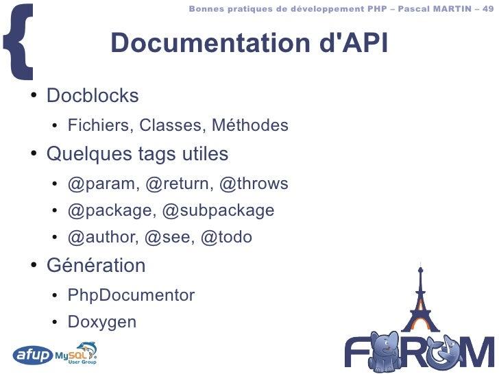 {                       Bonnes pratiques de développement PHP – Pascal MARTIN – 49                 Documentation d'API ●  ...
