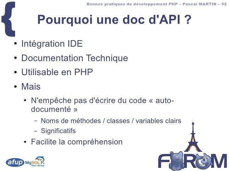 {                           Bonnes pratiques de développement PHP – Pascal MARTIN – 52             Pourquoi une doc d'API ...