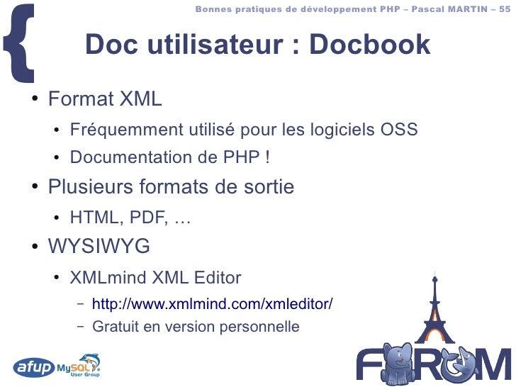 {                           Bonnes pratiques de développement PHP – Pascal MARTIN – 55                Doc utilisateur : Do...