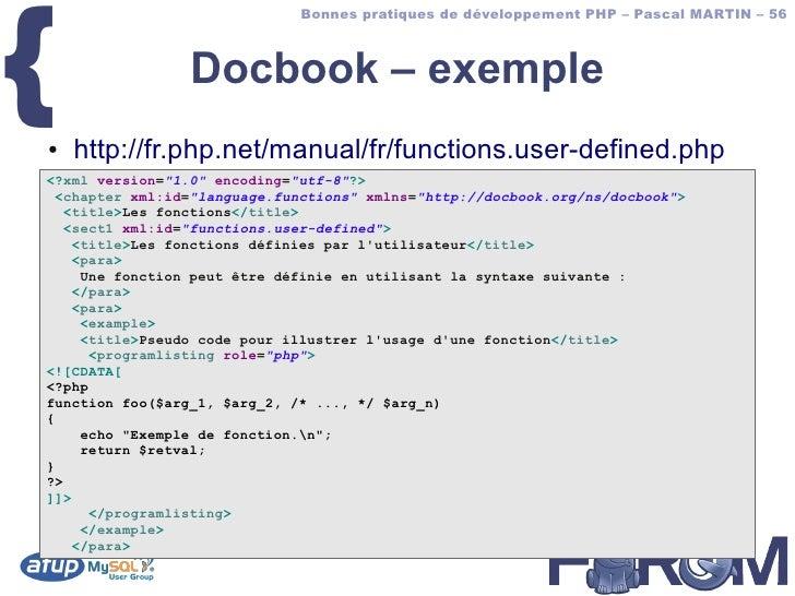 {                               Bonnes pratiques de développement PHP – Pascal MARTIN – 56                     Docbook – e...
