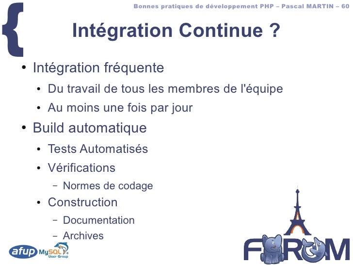 {                         Bonnes pratiques de développement PHP – Pascal MARTIN – 60                 Intégration Continue ...