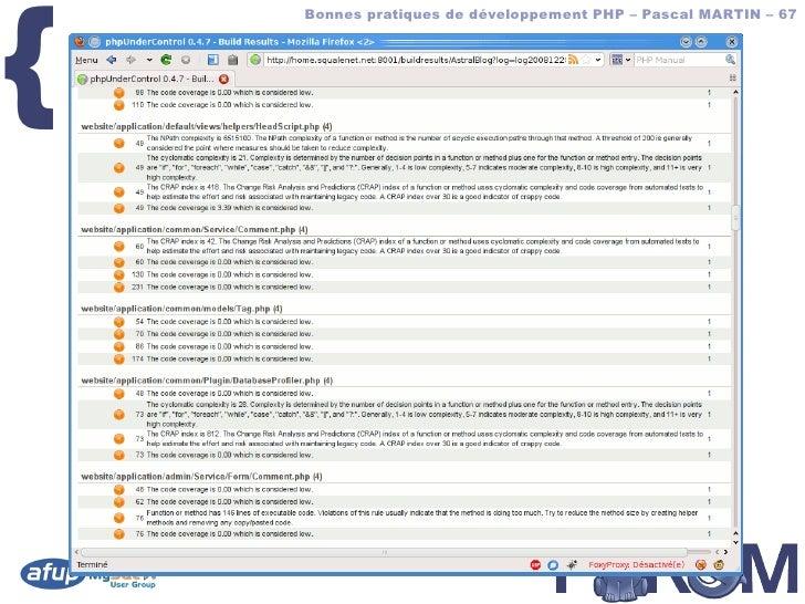 {         Bonnes pratiques de développement PHP – Pascal MARTIN – 67        phpUC – screenshot