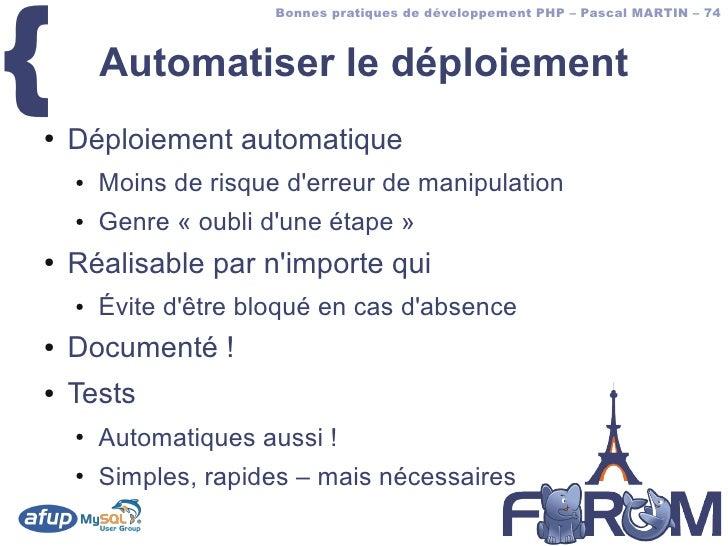 {                        Bonnes pratiques de développement PHP – Pascal MARTIN – 74            Automatiser le déploiement ...