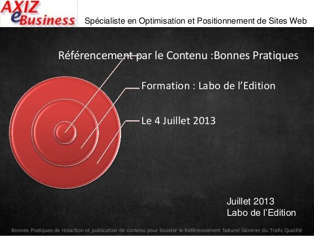 Bonnes Pratiques de rédaction et publication de contenu pour booster le Référencement Naturel Générer du Trafic Qualifié S...