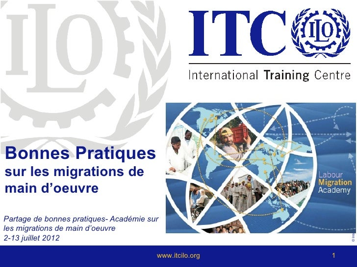 Bonnes Pratiquessur les migrations de                                                             © International Training...