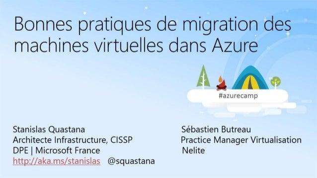 Bonnes pratiques de migration de vos machines virtuelles dans Azure