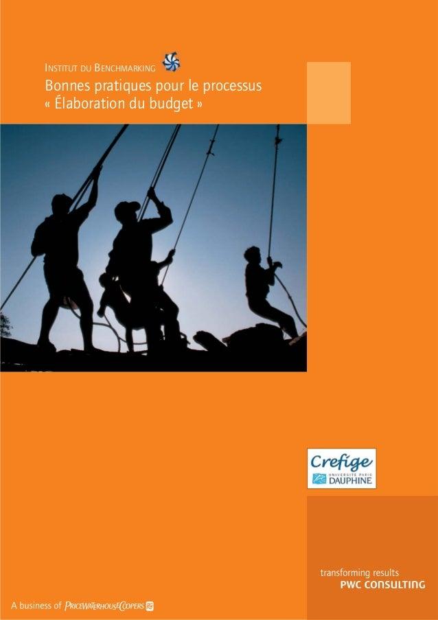 INSTITUT DU BENCHMARKING Bonnes pratiques pour le processus « Élaboration du budget »