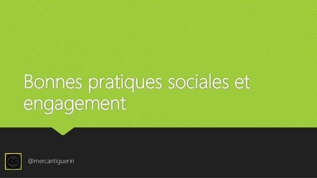 Bonnes pratiques sociales et engagement @mercantiguerin