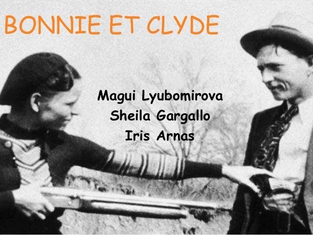 BONNIE ET CLYDE Magui Lyubomirova Sheila Gargallo Iris Arnas