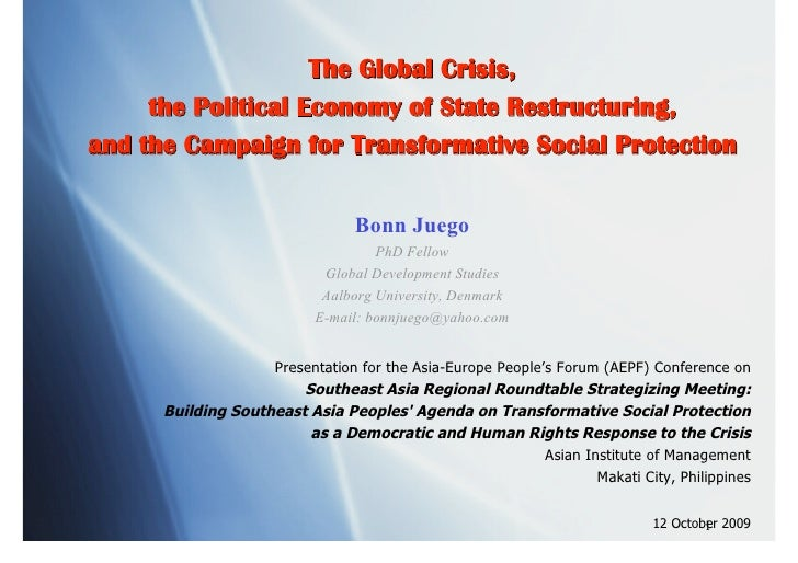 The Global Crisis,      the Political Economy of State Restructuring, and the Campaign for Transformative Social Protectio...