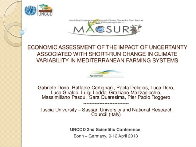 ECONOMIC ASSESSMENT OF THE IMPACT OF UNCERTAINTY   ASSOCIATED WITH SHORT-RUN CHANGE IN CLIMATE  VARIABILITY IN MEDITERRANE...