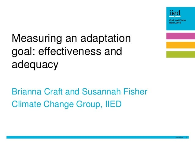1 Craft and Fisher Bonn, 2016Craft and Fisher Bonn, 2016 Brianna Craft and Susannah Fisher Climate Change Group, IIED Meas...