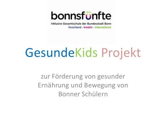 GesundeKids Projekt zur Förderung von gesunder Ernährung und Bewegung von Bonner Schülern