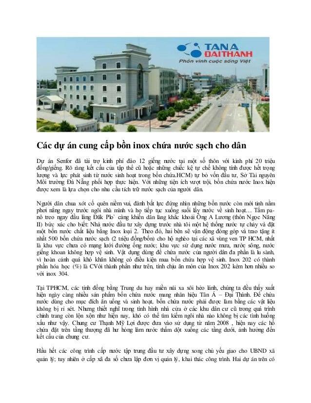 Các dự án cung cấp bồn inox chứa nước sạch cho dân Dự án Senfor đã tài trợ kinh phí đào 12 giếng nước tại một số thôn với ...