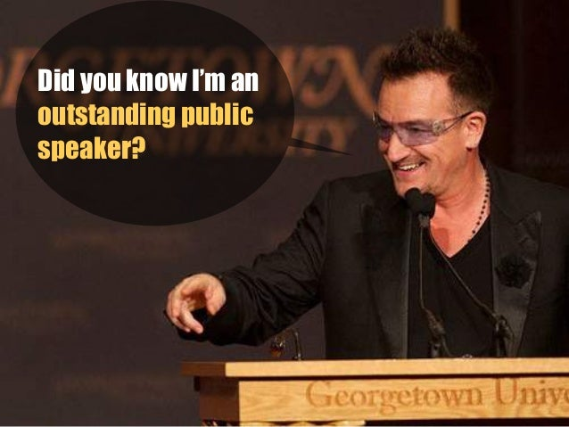 4 Public Speaking Tips From U-2's Bono Slide 3