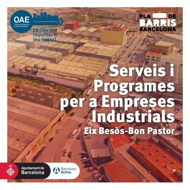 Eix Besòs-Bon Pastor Serveis i Programes per a Empreses Industrials